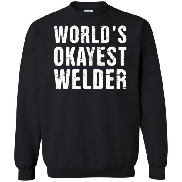 Funny Welding Quote sweatshirt - black