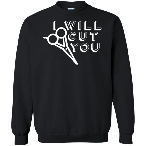 I Will Cut You sweatshirt - black