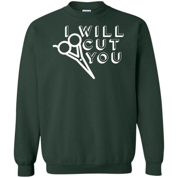I Will Cut You sweatshirt - forest green
