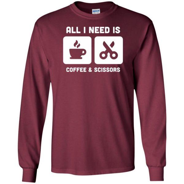 Coffee & Scissors - Funny Hair Stylist long sleeve - maroon