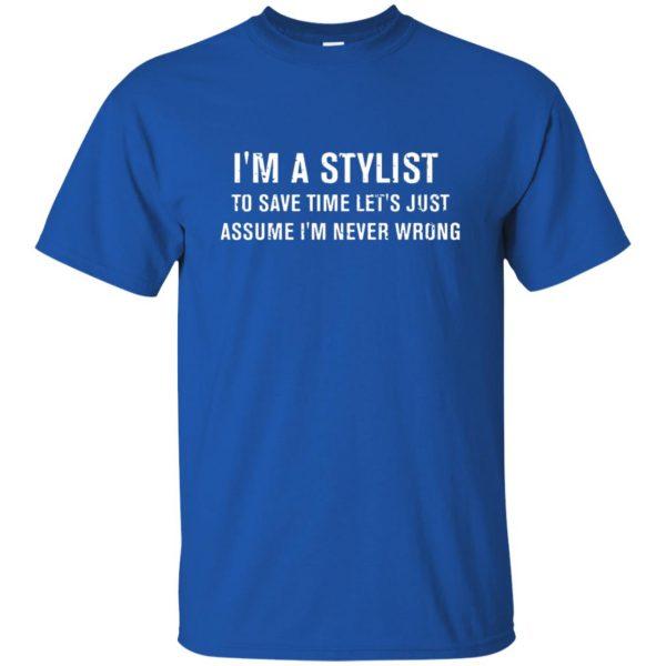 I'm A Stylist t shirt - royal blue