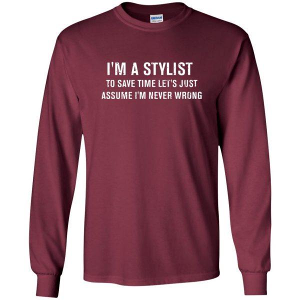 I'm A Stylist long sleeve - maroon