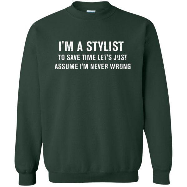 I'm A Stylist sweatshirt - forest green
