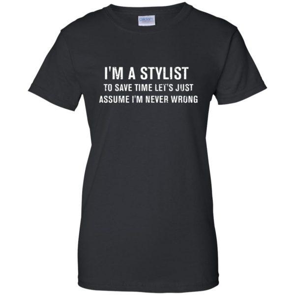I'm A Stylist womens t shirt - lady t shirt - black