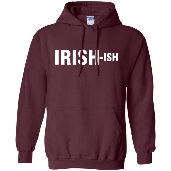 irish ish hoodie - maroon