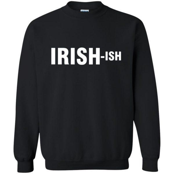 irish ish sweatshirt - black