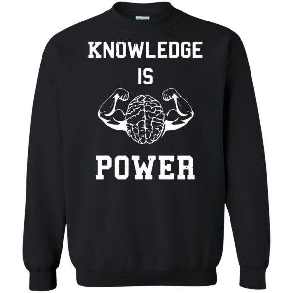 knowledge is power sweatshirt - black