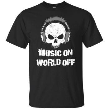 music on world off shirt - black