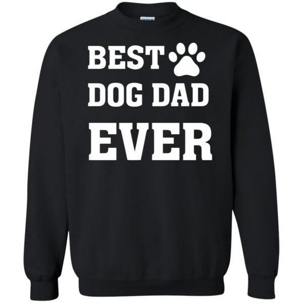 best dog dad sweatshirt - black